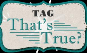 tag-thatstrue